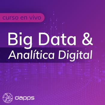 Big Data y Analítica Digital para Negocios
