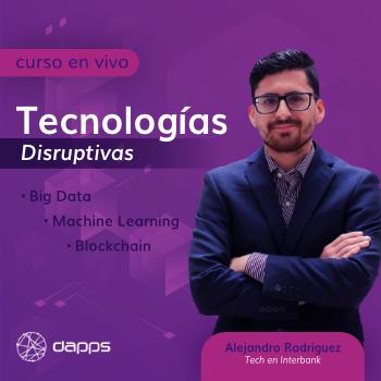 Aplicaciones con Tecnologías Disruptivas